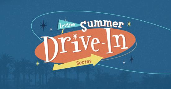 Irvine Summer Drive-In Series Banner