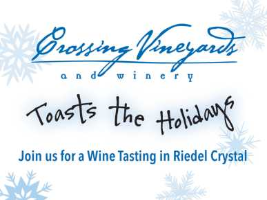 Riedel Crystal holiday wine tasting at Crossing Vineyards & Winery