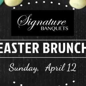 CANCELED - Easter Brunch at Signature Banquets