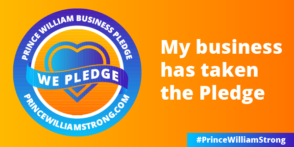 Orange box with Prince William Business Pledge on top left, We Pledge in Middle over a blue heart, with website PrinceWilliamStrong.com at bottom, on right - My Business has taken the pledge, on bottom right, #PrinceWilliamStrong
