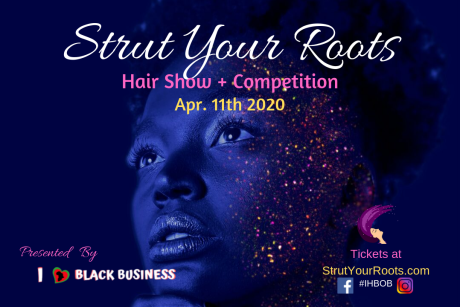 Strut Your Roots Hair Show