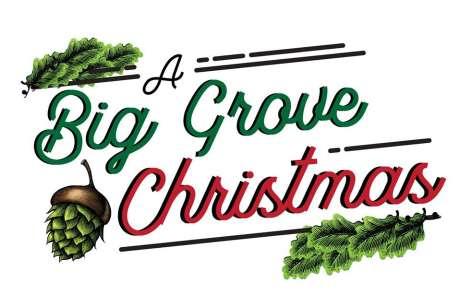 3rd Annual Big Grove Christmas