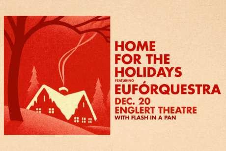 Euforquestra: Home for the Holidays