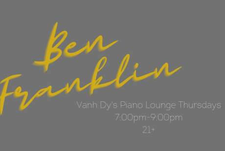 Piano Lounge Thursdays with Ben Franklin