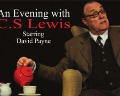 An Evening with C.S. Lewis  Starring British Actor, David Payne