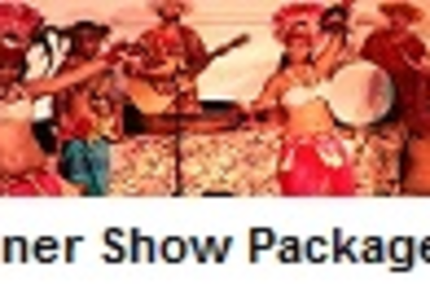 Dinner Show Package