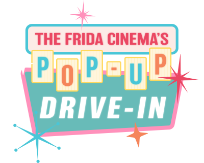 Frida Cinema Pop-Up Drive In Banner