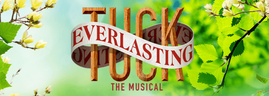 Tuck Everlasting - The Musical