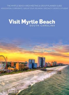 2019 Myrtle Beach Area Meeting & Group Planner Guide