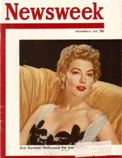 Ava Gardner appears on the cover of Newsweek, 1952.