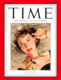 Ava Gardner on the cover of Time Magazine, 1951.