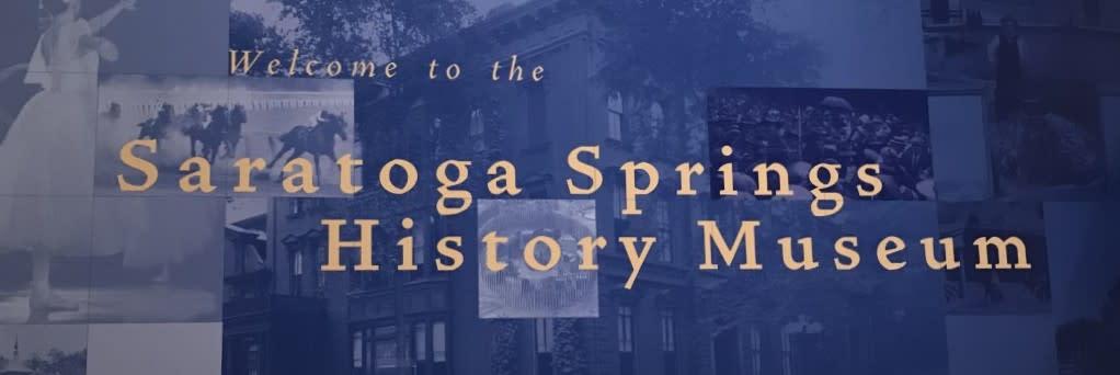 "Blue banner which says in cream-colored lettering ""Welcome to the Saratoga Springs History Museum"" on a blue background"