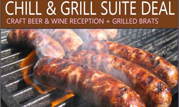 Chill & Grill Suite Deal