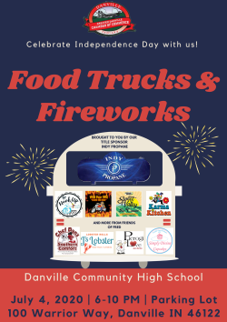 Enjoy Food Trucks & Fireworks at Danville Community High School on July 4, 2020.