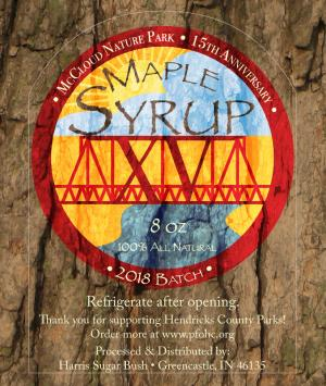 This unique label will be on every bottle of the 2018 batch of McCloud Maple Syrup, celebrating McCloud Nature Park's 15th Anniversary. The 15th Anniversary logo and the syrup label were designed by Naturalist Jordan Tremper. (Photo courtesy of Hendricks County Parks & Recreation)