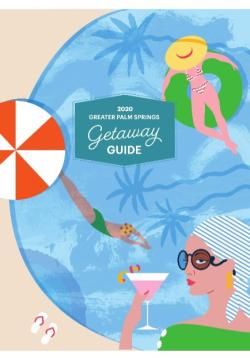 Getaway Guide_Palm Springs Life