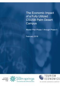 The Economic Impact of a Fully Utilized CSUSB Palm Desert Campus