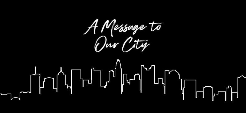 A Message to our city