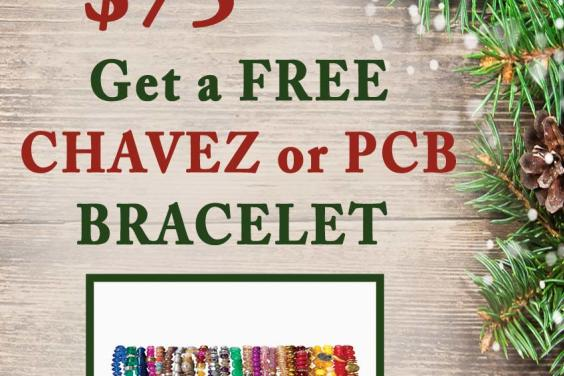 FREE PCB  or CHAVEZ BRACELET BLK FRI-YAY DEAL
