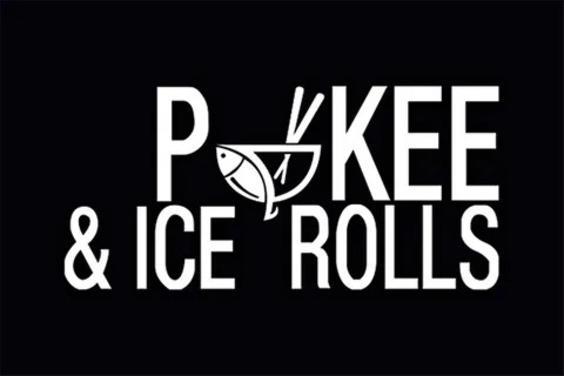 Pokee & Ice Rolls