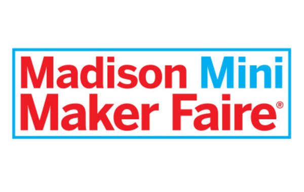 Madison Mini Maker Faire