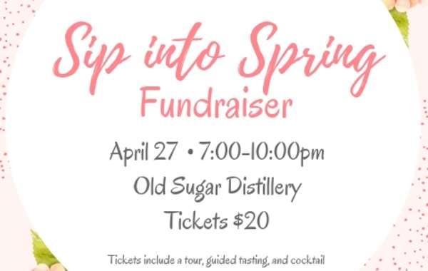 Sip Into Spring Fundraiser