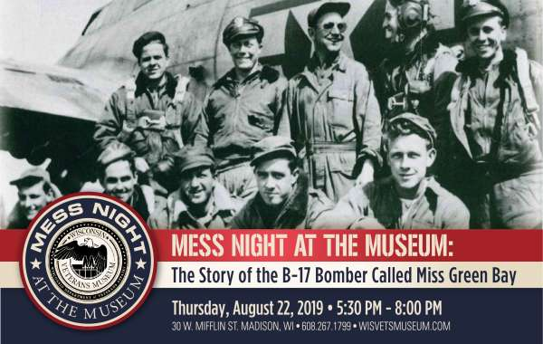 Mess Night at the Museum The Story of the B-17 Bomber, Miss Green Bay