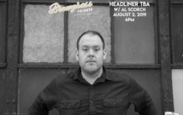 Brewgrass Friday's-Al Scorch w/Headliner TBA