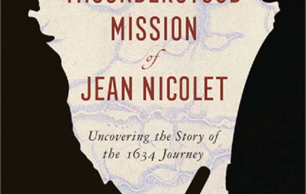 History Sandwiched In: The Misunderstood Mission of Jean Nicolet