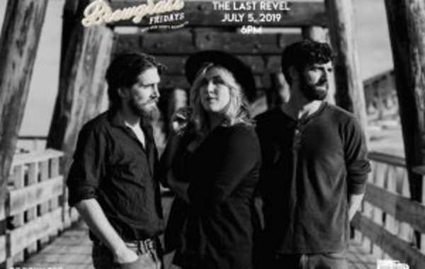 Brewgrass Fridays-The Last Revel