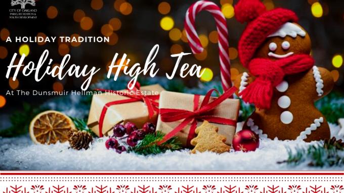 A Holiday Tradition - High Tea at the Dunsmuir Hellman Historic Estate