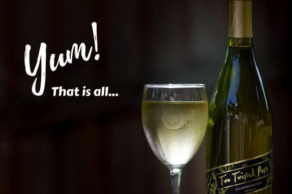 Chardonnay - Yum!