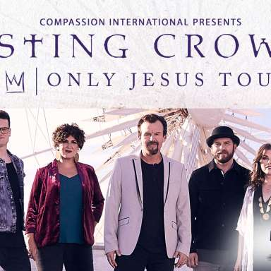 Casting Crowns Only Jesus Tour with special guest Matthew West