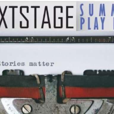 NextStage Summer Play Fest