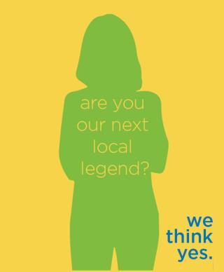 are you our next local legend?