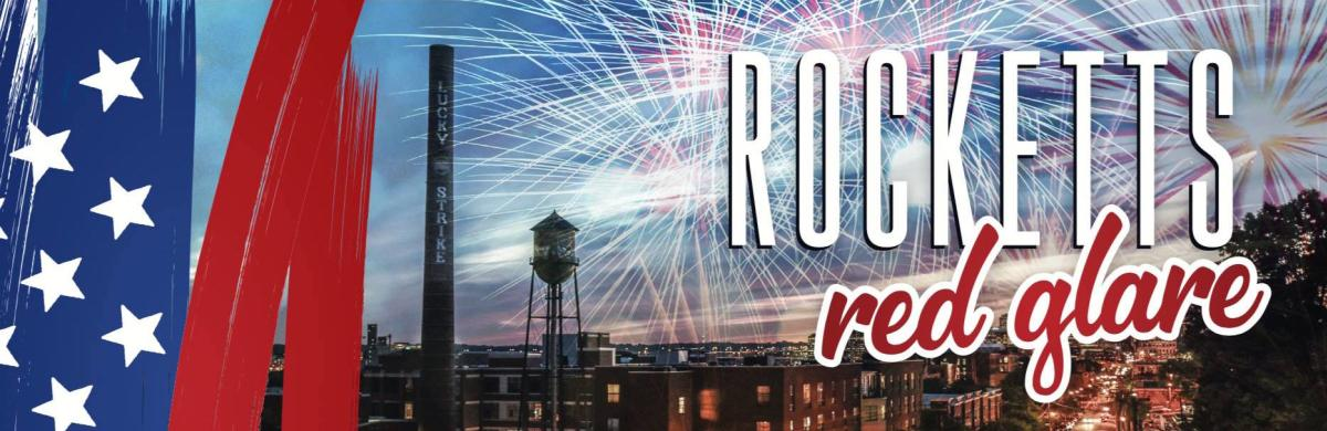 Rocketts Red Glare
