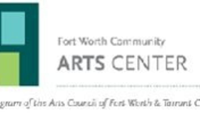 Fort Worth Community Arts Center   Fort Worth, TX 76107-4036