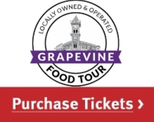 Grapevine Food Tour - Purchase Tickets