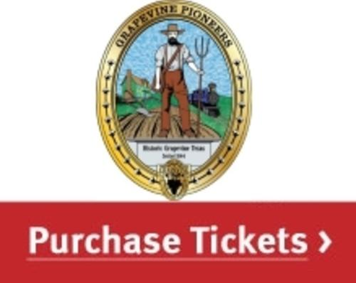 Grapevine Pioneers - Purchase Tickets