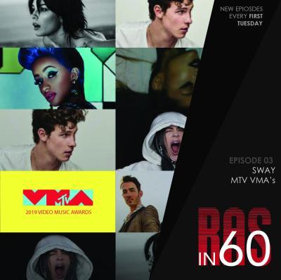 Ras in 60 - Sway/VMAs