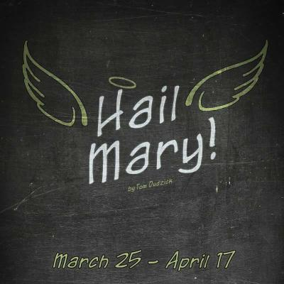 Hail Mary by Stage Door Players