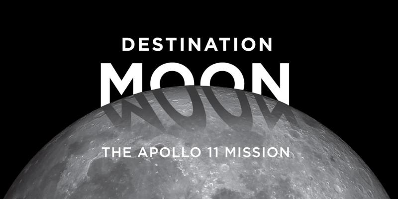 Destination Moon: The Apollo 11 Mission
