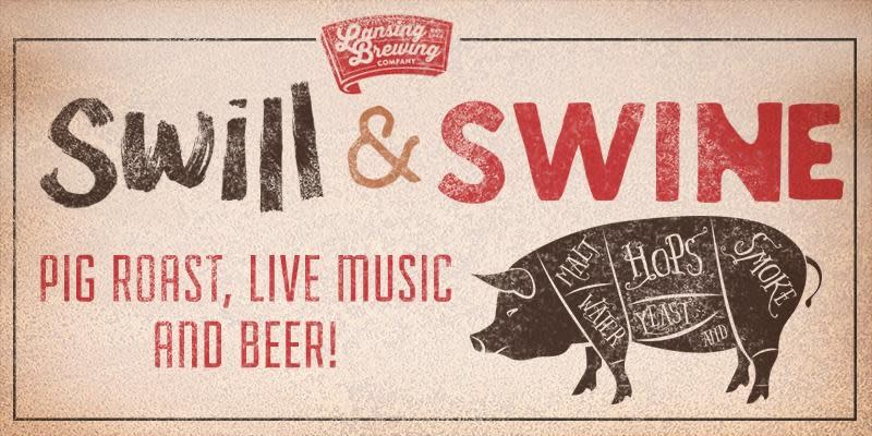 Swill and Swine Fest | Lansing Brewing Company