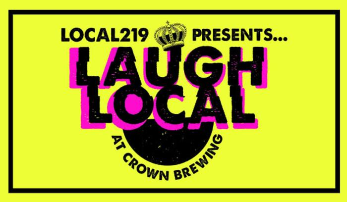 Laugh Local Crown Brewing