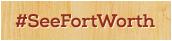 See Fort Worth Badge