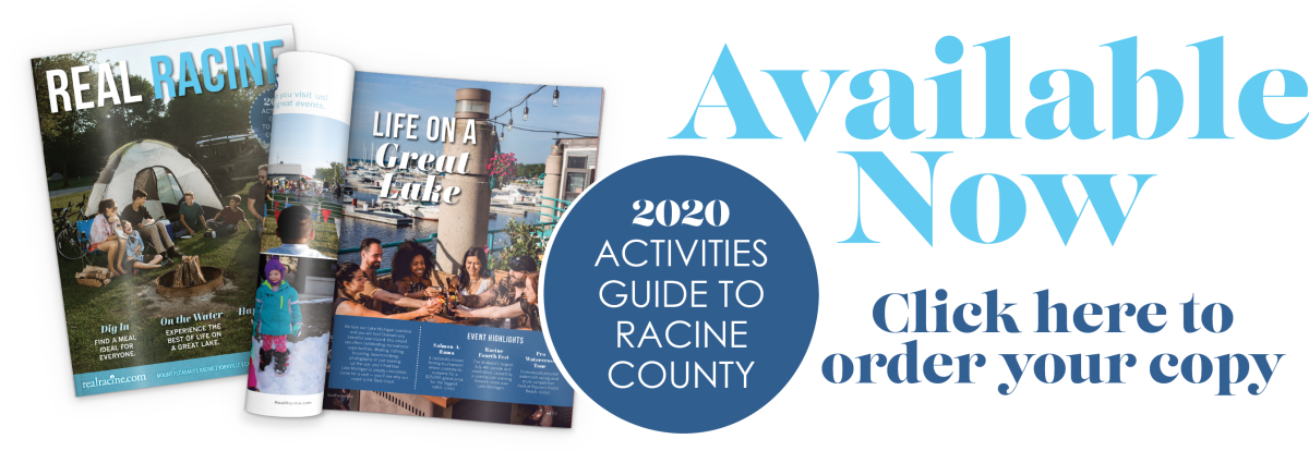real racine your guide to everything racine county real racine your guide to everything