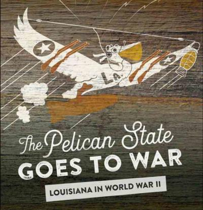 The Pelican State Goes to War