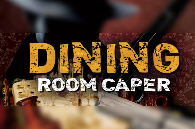 Dining Room Caper