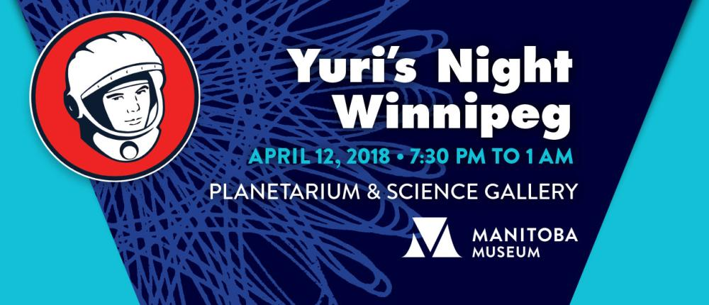 The Manitoba Museum_Yuri's Night_Planetarium