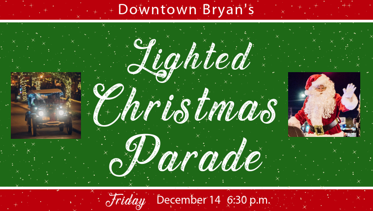 downtown bryan christmas parade